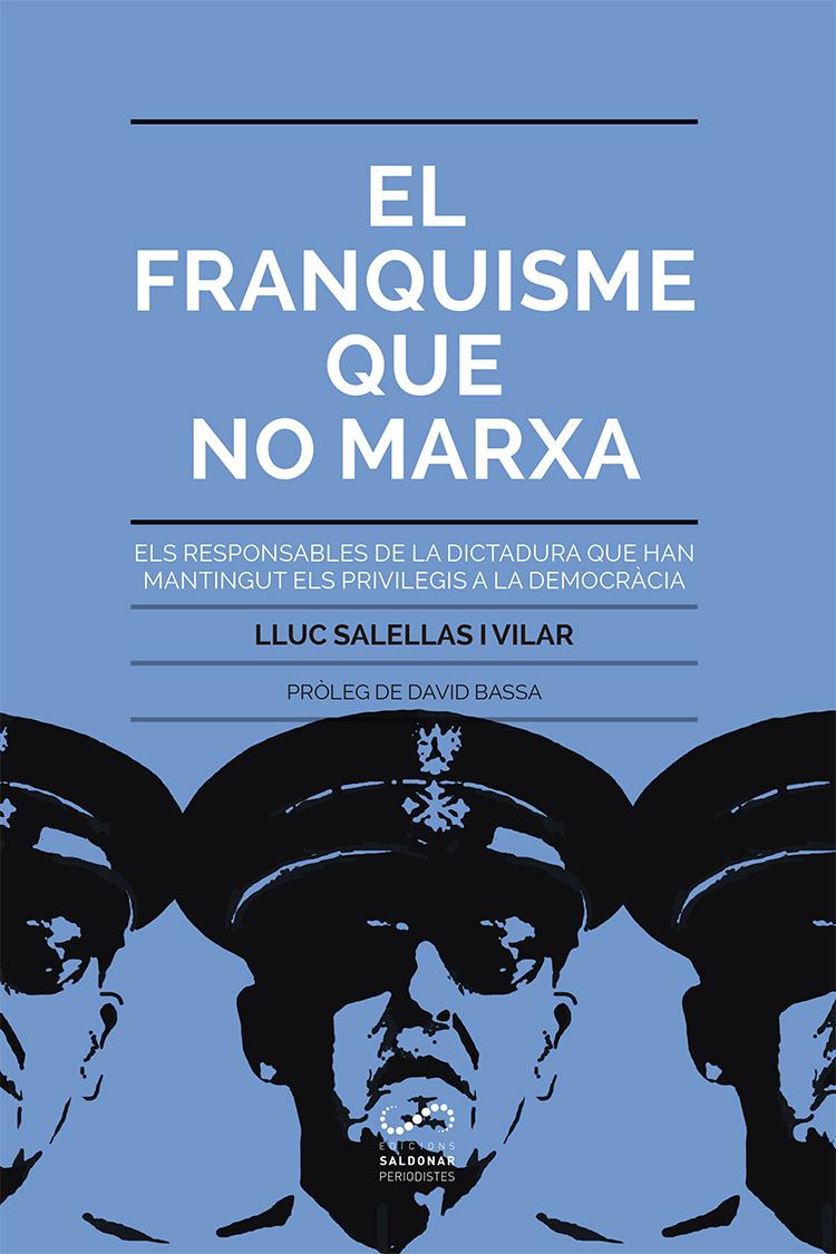 "Résultat de recherche d'images pour ""Lluc Salellas : El Franquisme que no marxa"""